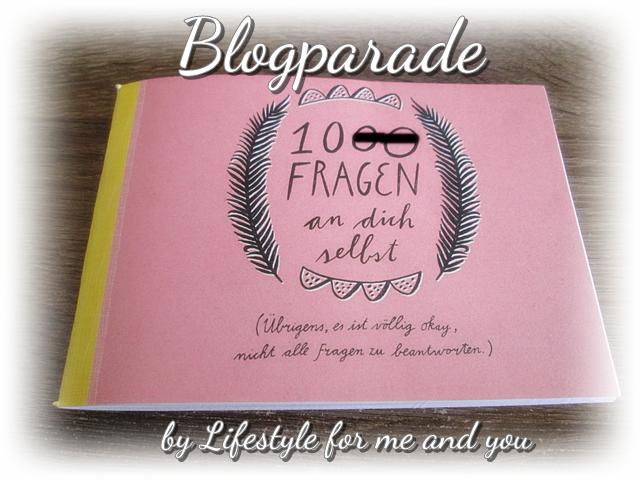 blogparade-10-fragen-an-dich-selbst